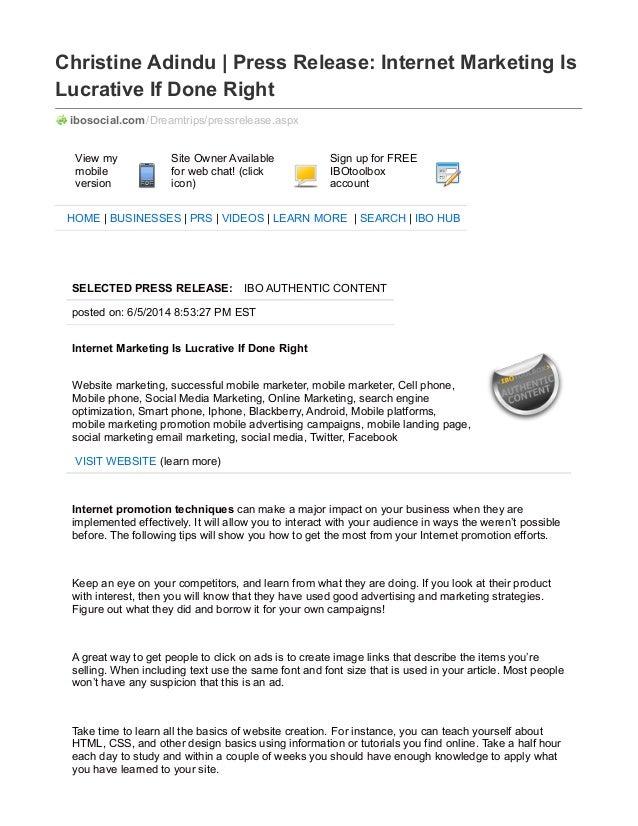 Christine Adindu | Press Release: Internet Marketing Is Lucrative If Done Right ibosocial.com/Dreamtrips/pressrelease.aspx...