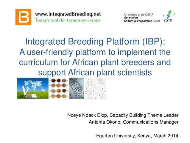 Integrated Breeding Platform (IBP): A user-friendly platform to implement the curriculum for African plant breeders and su...