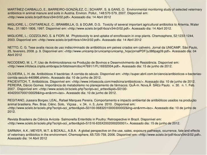 MARTÍNEZ-CARBALLO, E.; BARREIRO-GONZÁLEZ, C.; SCHARF, S. & GANS, O. Environmental monitoring study of selected veterinarya...
