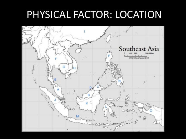 PHYSICAL FACTOR: LOCATION