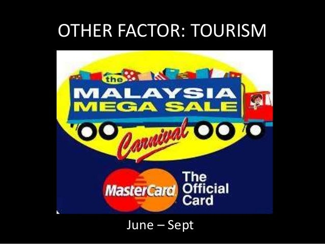 OTHER FACTOR: TOURISM