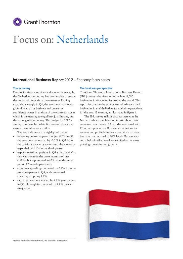 Focus on: NetherlandsInternational Business Report 2012 – Economy focus seriesThe economy                                 ...