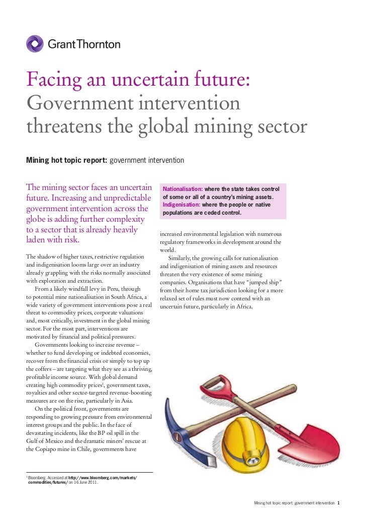 Facing an uncertain future:Government interventionthreatens the global mining sectorMining hot topic report: government in...