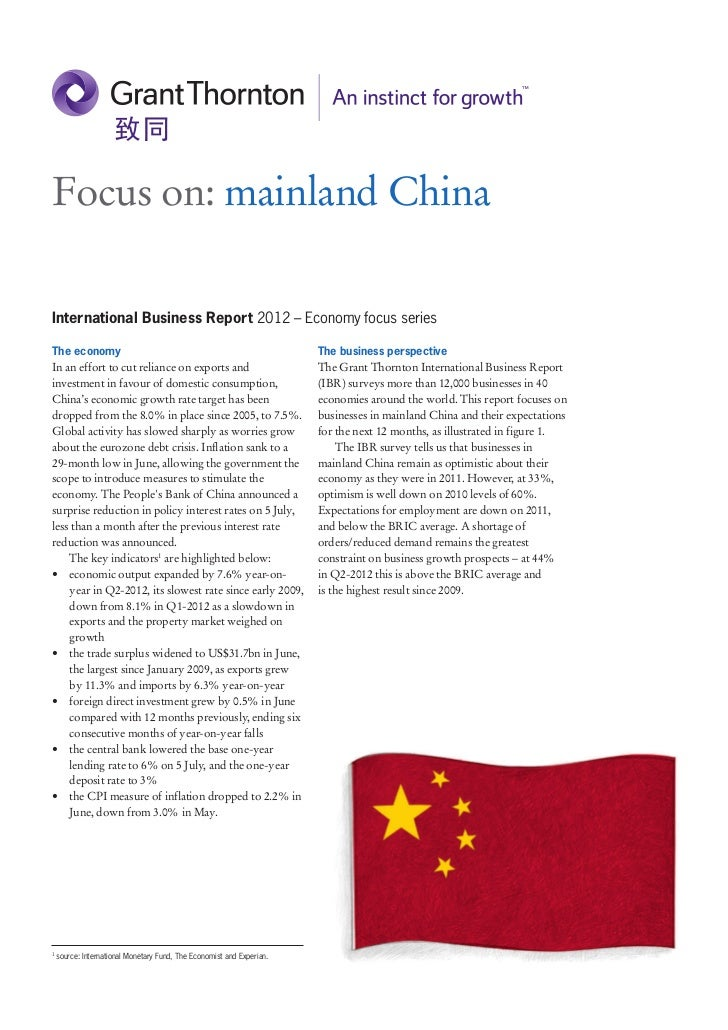 Focus on: mainland ChinaInternational Business Report 2012 – Economy focus seriesThe economy                              ...
