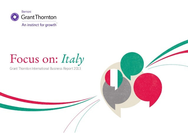 Focus on: Italy Grant Thornton International Business Report 2013