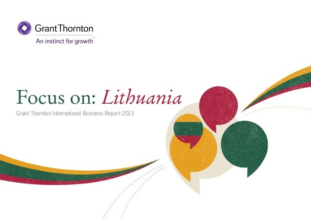 Focus on: Lithuania Grant Thornton International Business Report 2013
