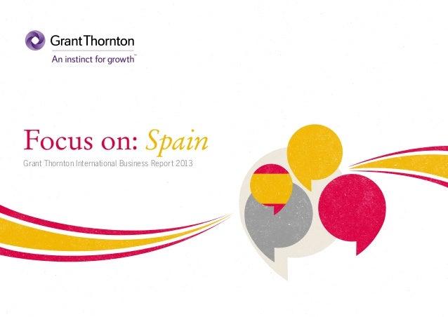 Focus on: Spain Grant Thornton International Business Report 2013