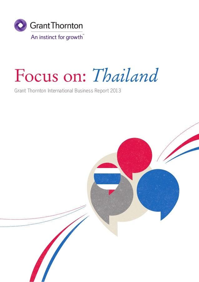 Focus on: Thailand Grant Thornton International Business Report 2013