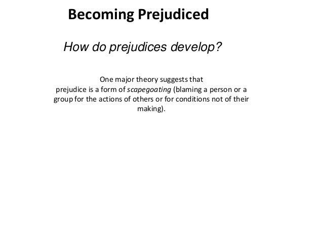 how do people develop prejudices