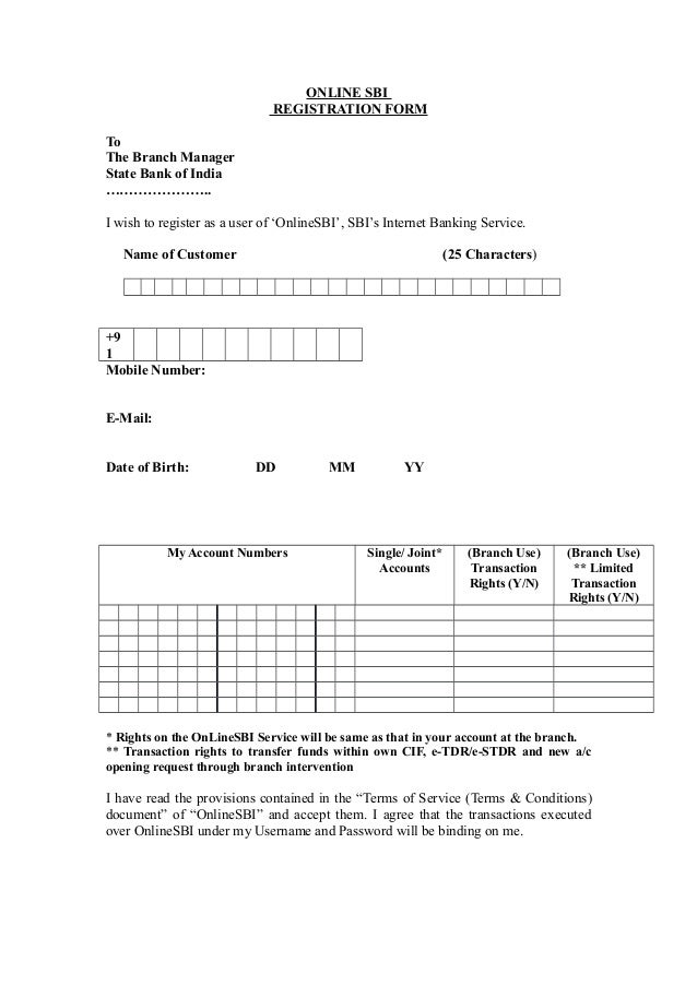 ONLINE SBI                              REGISTRATION FORMToThe Branch ManagerState Bank of India…………………..I wish to registe...