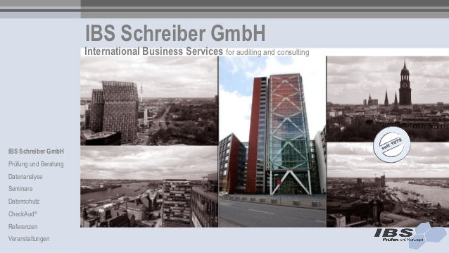 IBS Schreiber GmbH                       International Business Services for auditing and consultingIBS Schreiber GmbHPrüf...