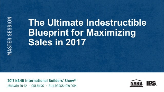 The ultimate indestructible blueprint for maximizing sales in 2017 1 638gcb1485892527 malvernweather Images
