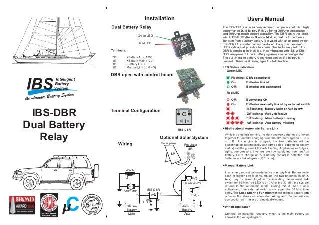 Users Manual A LT SP Starter- Battery Aux- Battery Link Fridge Winch Regulator Solar panel Radio/GPS Alternator IBS-DBR SR...