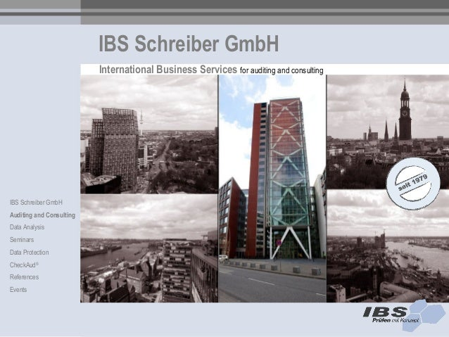 IBS Schreiber GmbH                          International Business Services for auditing and consultingIBS Schreiber GmbHA...