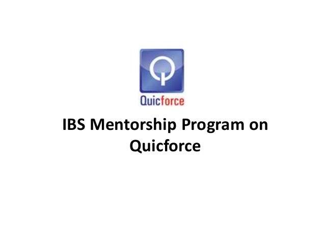 IBS Mentorship Program on Quicforce