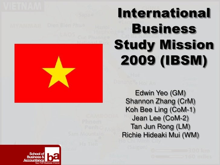 International   Business Study Mission  2009 (IBSM)      Edwin Yeo (GM)  Shannon Zhang (CrM)  Koh Bee Ling (CoM-1)    Jean...