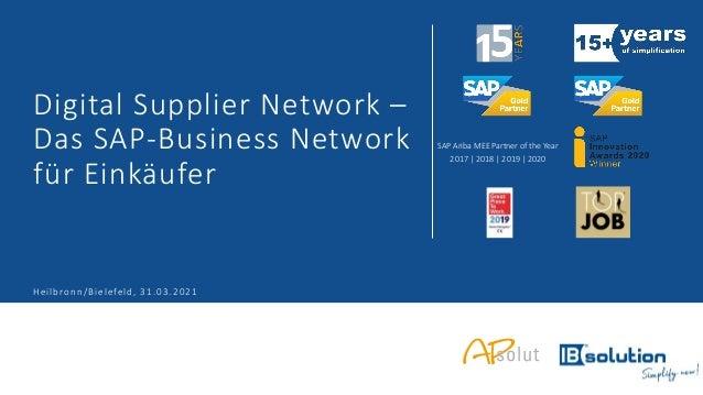 SAP Ariba MEE Partner of the Year 2017 | 2018 | 2019 | 2020 Digital Supplier Network – Das SAP-Business Network für Einkäu...