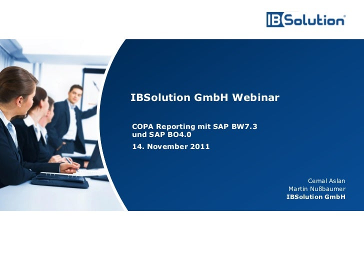 IBSolution GmbH Webinar                                        COPA Reporting mit SAP BW7.3                               ...