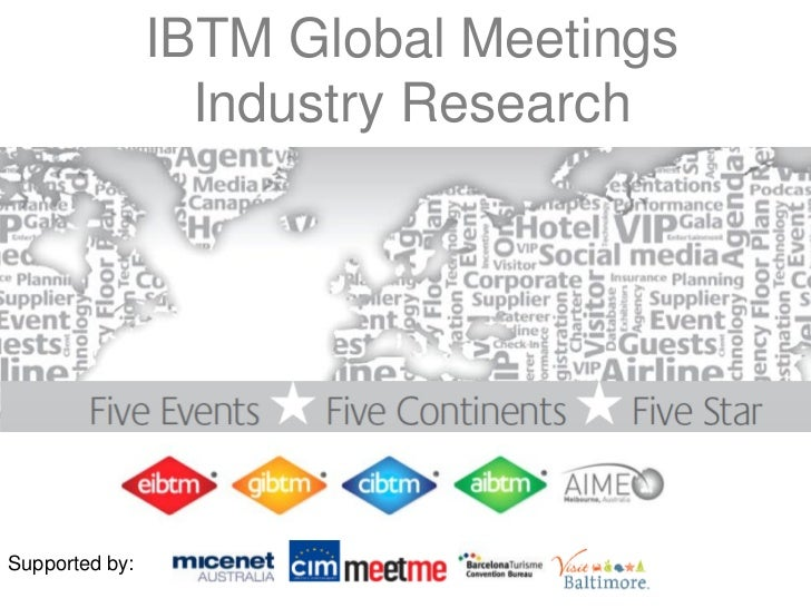 IBTM Global Meetings                  Industry ResearchSupported by: