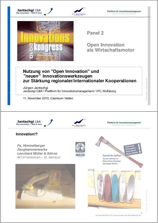 """P l 2Panel 2 O I tiOpen Innovation als Wirtschaftsmotor 2010 Nutzung von """"Open Innovation"""" und """"neuen"""" Innovationswerkzeug..."""