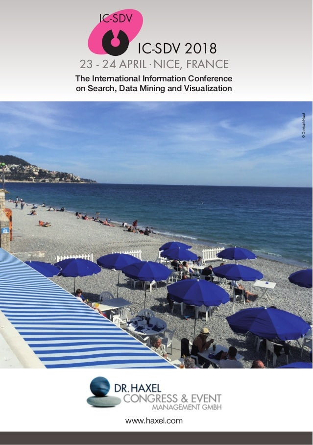 IC-SDV 2018 23 - 24 APRIL .NICE, FRANCE The International Information Conference on Search, Data Mining and Visualization ...