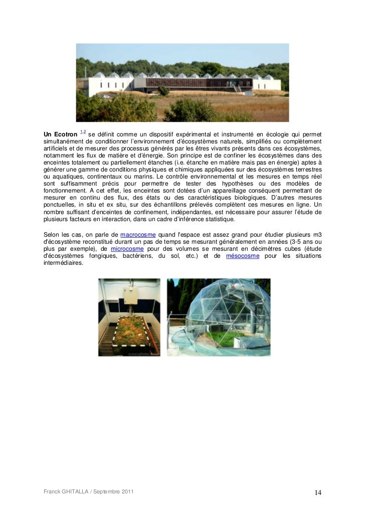 1,2Un Ecotron         se définit comme un dispositif expérimental et instrumenté en écologie qui permetsimultanément de co...