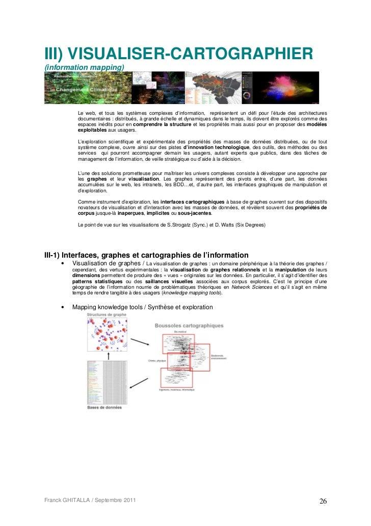 III) VISUALISER-CARTOGRAPHIER(information mapping)           Le web, et tous les systèmes complexes d'information, représe...