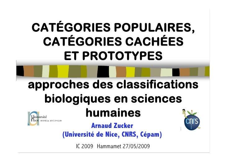 CATÉGORIES POPULAIRES,  CATÉGORIES CACHÉES     ET PROTOTYPES  approches des classifications   biologiques en sciences     ...