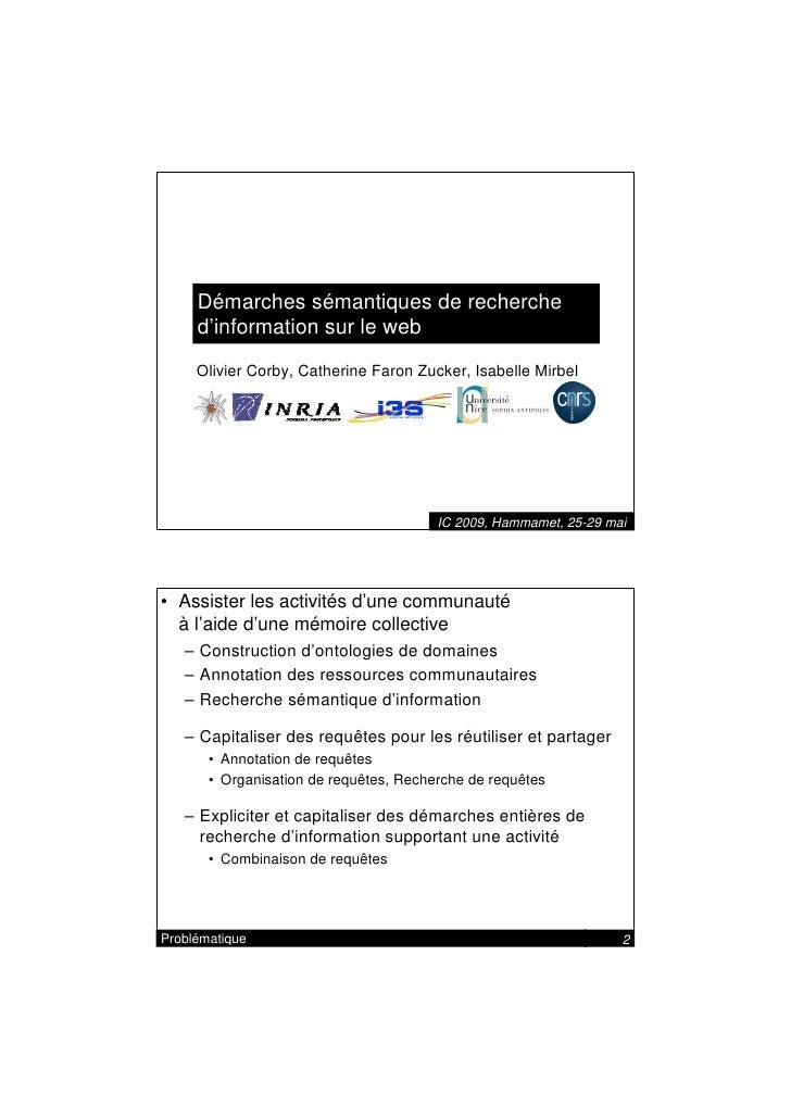 Démarches sémantiques de recherche      d'information sur le web      Olivier Corby, Catherine Faron Zucker, Isabelle Mirb...