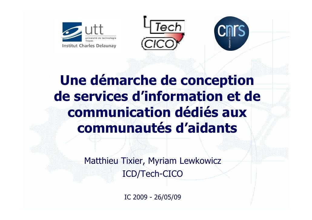 Une démarche de conception de services d'information et de   communication dédiés aux    communautés d'aidants      Matthi...