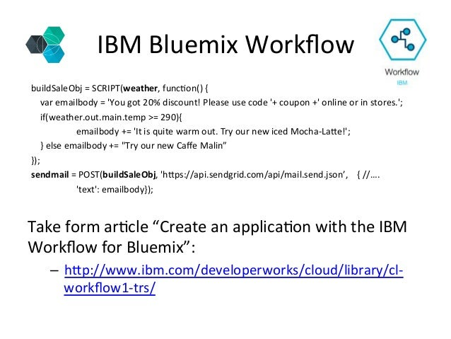 """IBM  Bluemix  Workflow   Take  form  ar+cle  """"Create  an  applica+on  with  the  IBM   Workflow  f..."""