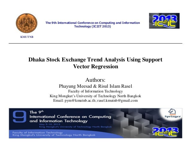 The 9th International Conference on Computing and Information Technology (IC2IT 2013)  KMUTNB  Dhaka Stock Exchange Trend ...