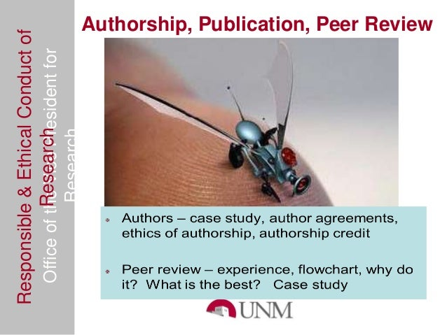 Responsible & Ethical Conduct of                Authorship, Publication, Peer Review  Office of the Vice President for    ...