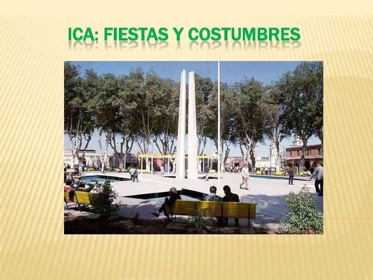 ICA: FIESTAS Y COSTUMBRES<br />
