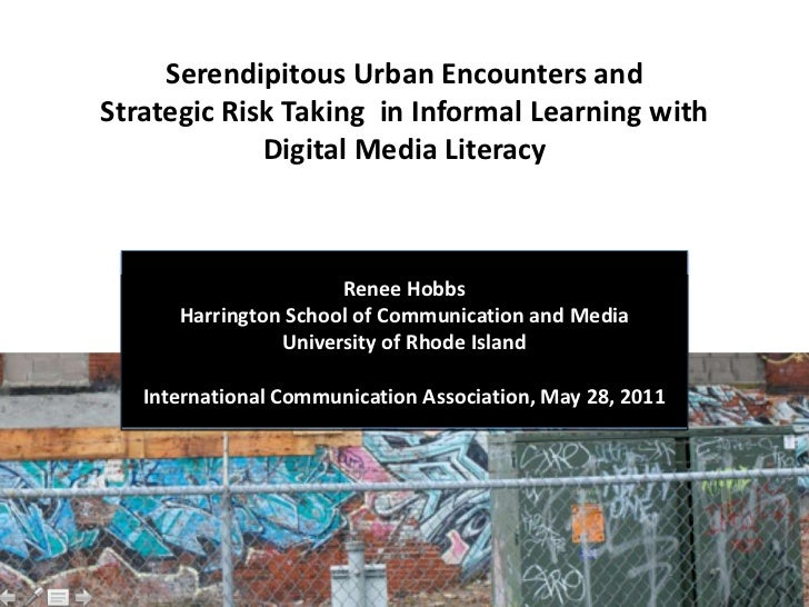 Serendipitous Urban Encounters andStrategic Risk Taking in Informal Learning with             Digital Media Literacy      ...
