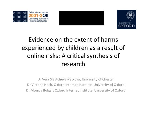 Evidence	  on	  the	  extent	  of	  harmsexperienced	  by	  children	  as	  a	  result	  ofonline	  risks:	  A	  cri:cal	 ...