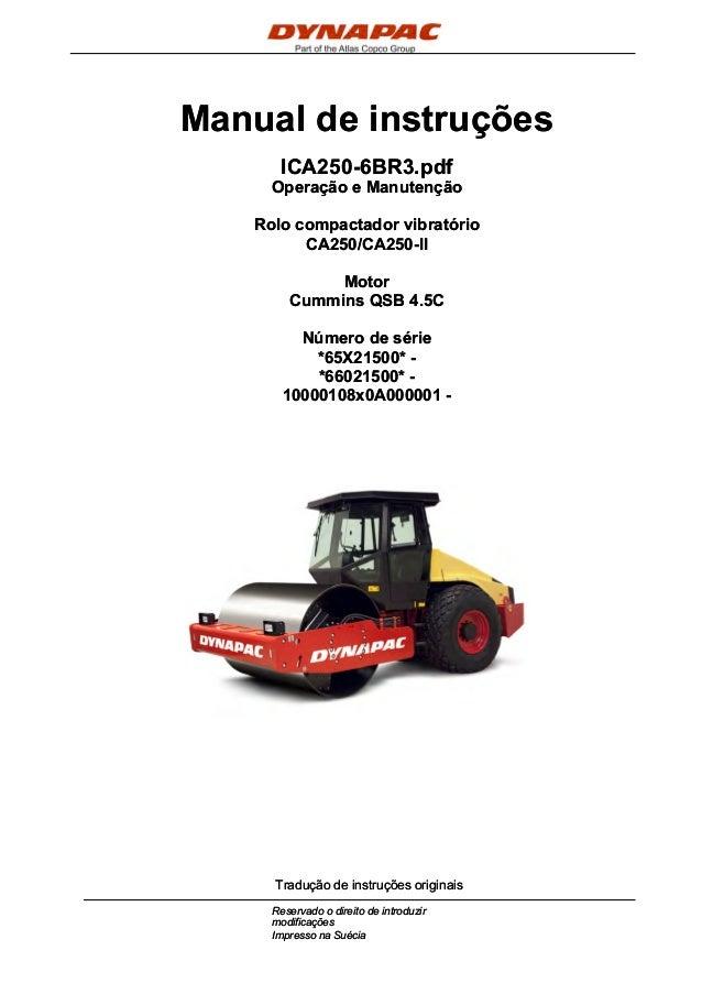 Manual de instruçõesManual de instruções ICA250-6BR3.pdfICA250-6BR3.pdf Operação e ManutençãoOperação e Manutenção Rolo co...
