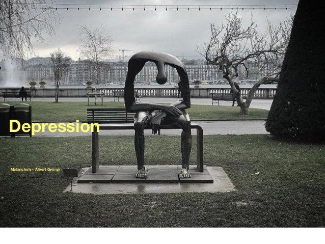 Depression Melancholy – Albert Gyorgy