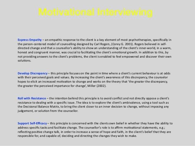 Motivational Interviewing ExpressEmpathy–anempathicresponsetotheclientisakeyelementofmostpsychotherapies,s...