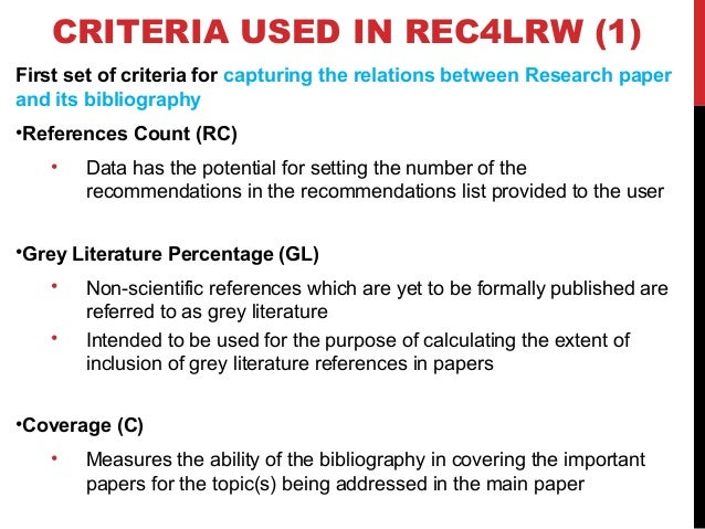 CRITERIA USED IN REC4LRW (2) Second set of criteria for capturing the relations between the research paper and each refere...
