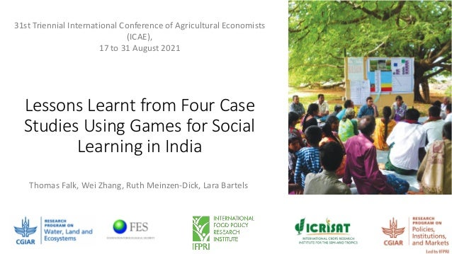 Lessons Learnt from Four Case Studies Using Games for Social Learning in India 31st Triennial International Conference of ...