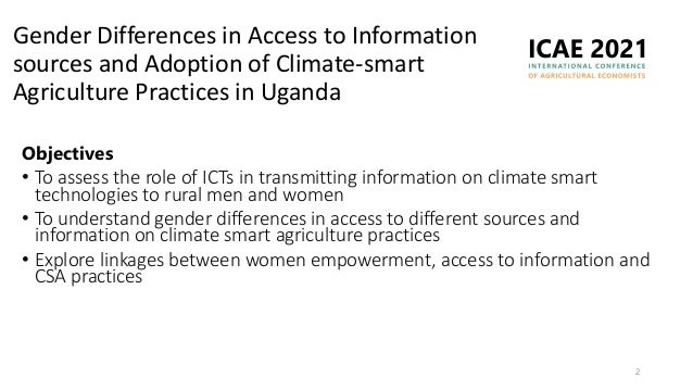 Gender differences in access to information and adoption of climate-smart agriculture practices in Uganda: The role of women's empowerment Slide 2