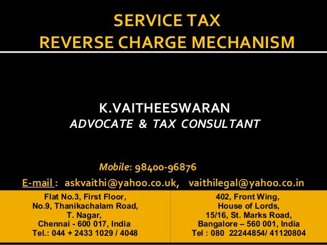 Icai trichur... Reverse Charge Mechanism In Service Tax 2016
