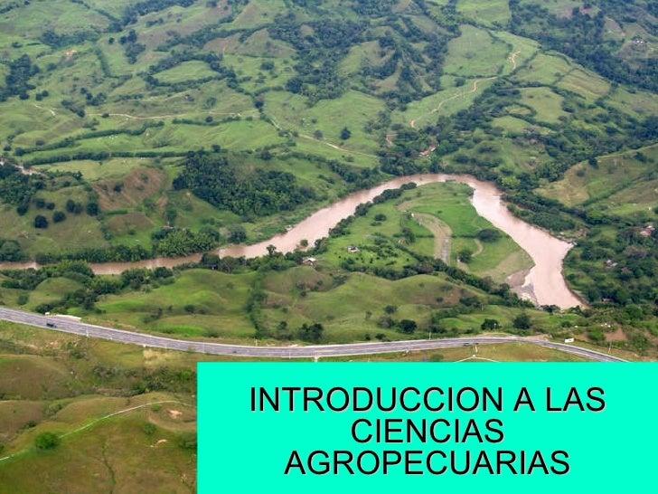 INTRODUCCION A LAS CIENCIAS AGROPECUARIAS
