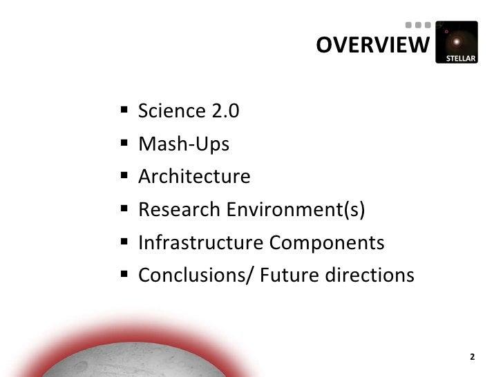 The Stellar Science 2.0 Mash-UP Infrastructure Slide 2
