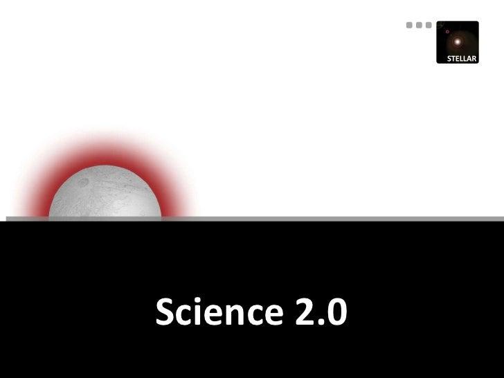 The Stellar Science 2.0 Mash-UP Infrastructure Slide 3