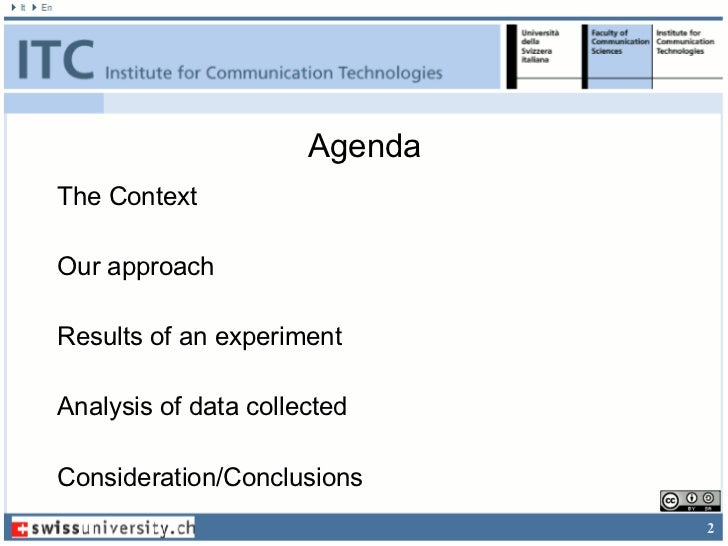 AgendaThe ContextOur approachResults of an experimentAnalysis of data collectedConsideration/Conclusions                  ...