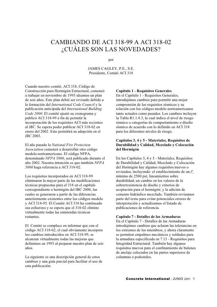 CAMBIANDO DE ACI 318-99 A ACI 318-02                   ¿CUÁLES SON LAS NOVEDADES?                                         ...