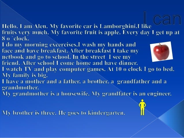  I can play the guitar. I have my blog. I can use it.  I cannot play the piano.  I can help my mother with the housewor...