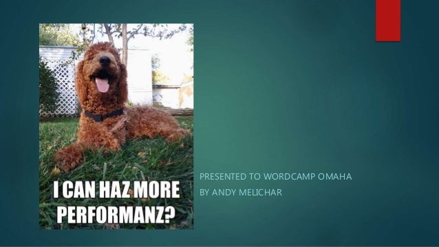 PRESENTED TO WORDCAMP OMAHA BY ANDY MELICHAR